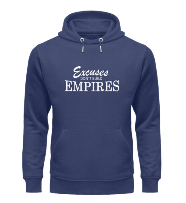 Excuses dont build empires24