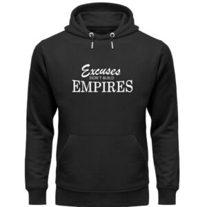 Excuses dont build empires26