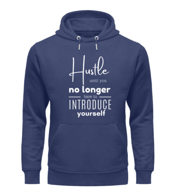 Hustle until you no longer have to introduce yourself7