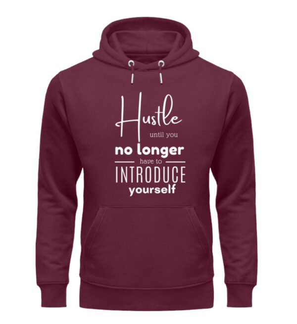 Hustle until you no longer have to introduce yourself8