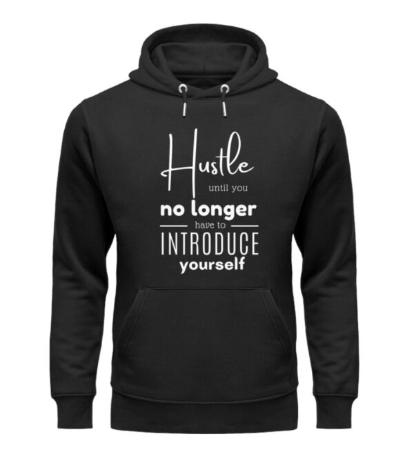 Hustle until you no longer have to introduce yourself9